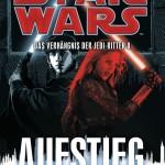 Das Verhängnis der Jedi-Ritter 8: Aufstieg
