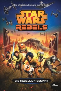 Star Wars Rebels: Die Rebellion beginnt (10.03.2015)