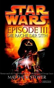 Star Wars Episode III: Die Rache der Sith (2005, Hardcover)