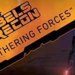 Gathering Forces (Rebels Recon)