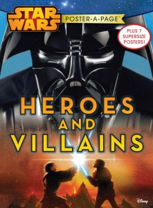 Star Wars I-VI: Heroes and Villains - Poster-A-Page (01.09.2015)