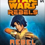 Star Wars Rebels: Rebel Power (Juli 2015)