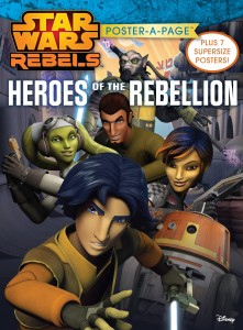 Star Wars Rebels: Heroes of the Rebellion - Poster-A-Page (01.09.2015)