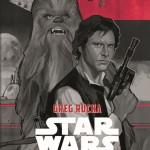 Im Auftrag der Rebellion - Ein Han Solo & Chewbacca-Abenteuer (14.12.2015)