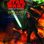 Legacy of the Force 6: Inferno (2007, CD)