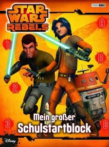 Star Wars Rebels: Mein großer Schulstartblock (10.03.2015)