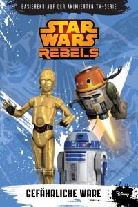 Star Wars Rebels: Gefährliche Ware (10.03.2015)