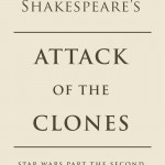 William Shakespeare's The Clone Army Attacketh (07.07.2015)