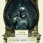 William Shakespeare's The Clone Army Attacketh (07.07.2015)