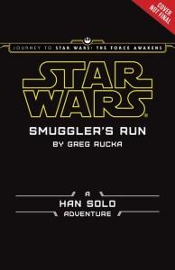 Smuggler's Run: A Han Solo Adventure (04.09.2015)