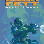Boba Fett: Death, Lies & Treachery (08.01.2015)
