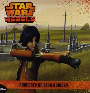 Star Wars Rebels: Property of Ezra Bridger (22.12.2014)