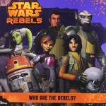 Star Wars Rebels: Who Are the Rebels? (22.12.2014)