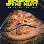 Jabba the Hutt: The Art of the Deal (05.02.2015)