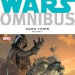 Star Wars Omnibus: Dark Times Volume 1 (05.02.2015)