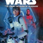 Star Wars Volume 2: From the Ruins of Alderaan (08.01.2015)