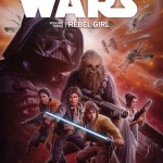 Star Wars Volume 3: Rebel Girl (08.01.2015)