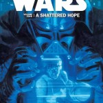 Star Wars Volume 4: A Shattered Hope (08.01.2015)