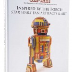 The Treasures of Rancho Obi-Wan Volume I: Inspired by the Force: Star Wars Fan Artifacts & Art(16.04.2015)