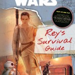 Star Wars: The Force Awakens: Rey's Survival Guide (18.12.2015)