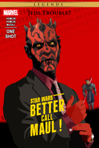 Star Wars Legends: Better Call Maul