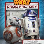 Journey to Star Wars: The Force Awakens: Droid Factory (03.11.2015)