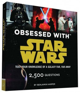 Obsessed with Star Wars – Test Your Knowledge of a Galaxy Far, Far Away (11.08.2015)