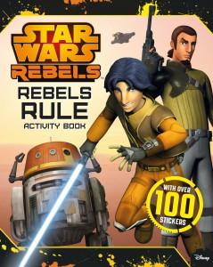 Star Wars Rebels: Rebels Rule Activity Book (30.07.2015)