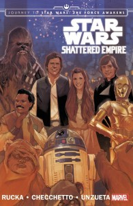 Journey to Star Wars: The Force Awakens: Shattered Empire (17.11.2015)