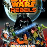Star Wars Rebels: Angriff der Rebellen (24.09.2015)