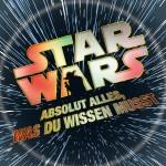 Star Wars: Absolut alles, was du wissen musst (24.09.2015)