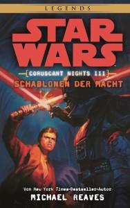 Coruscant Nights III: Schablonen der Macht (20.07.2015)
