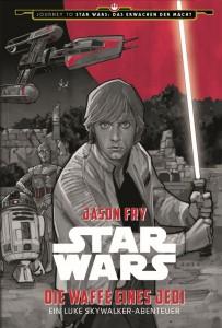 Die Waffe eines Jedi - Ein Luke Skywalker-Abenteuer (16.11.2015)