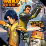 Star Wars Rebels Annual 2016 (30.07.2015)