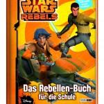 Star Wars Rebels: Das Rebellen-Buch für die Schule - Schulplaner für Star Wars-Fans (17.08.2015)