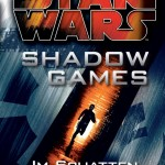 Shadow Games - Im Schatten (21.09.2015)
