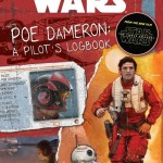 Star Wars: The Force Awakens: Poe Dameron: A Pilot's Logbook (27.09.2016)