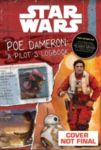 "<a href=""https://jedi-bibliothek.de/datenbank/literatur/the-force-awakens-character-story-2-9780794437183/""><em>Star Wars: The Force Awakens: Poe Dameron - A Pilot's Logbook</em></a> (26.07.2016)"
