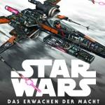 Star Wars: Das Erwachen der Macht: Raumschiffe und Fahrzeuge (Dezember 2015)