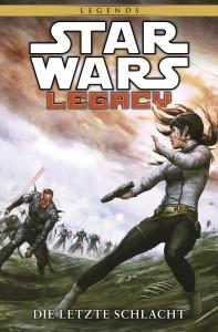 Star Wars Sonderband #87: Legacy II, Band 4: Die letzte Schlacht (17.08.2015)