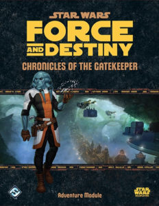 Force and Destiny: Chronicles of the Gatekeeper (05.11.2015)