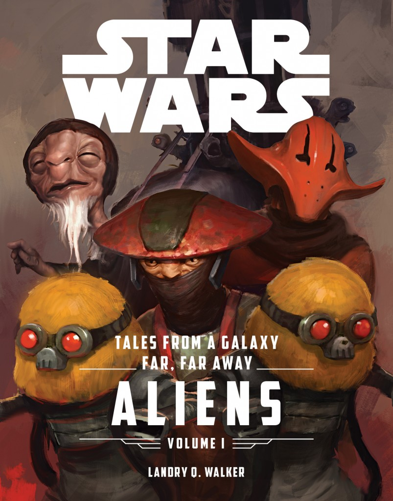 Tales From a Galaxy Far, Far Away: Aliens Volume 1 (05.04.2016)