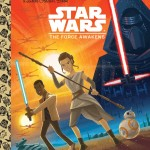 Star Wars: The Force Awakens - A Little Golden Book (12.04.2016)