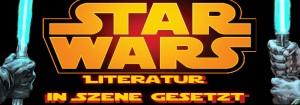 Star Wars Literatur in Szene gesetzt