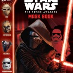 Star Wars: The Force Awakens: Mask Book - Which Side Are You On? (26.07.2016)