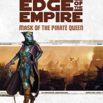 Edge of the Empire: Mask of the Pirate Queen (19.11.2015)