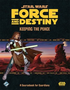 Force and Destiny: Keeping the Peace (17.12.2015)
