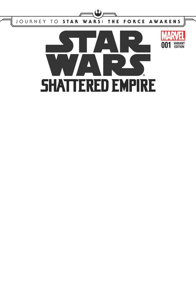 Shattered Empire #1 (Blank Variant Cover) (09.09.2015)