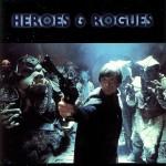 Heroes & Rogues (Dezember 1995)