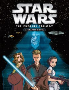 Star Wars: The Prequel Trilogy - A Graphic Novel (04.04.2017)